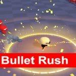 Bullet Rush 3D
